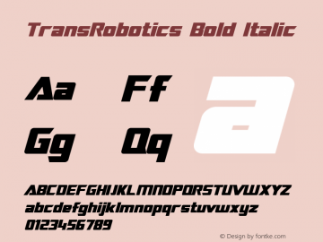 TransRobotics Bold Italic Macromedia Fontographer 4.1 3/12/99 Font Sample