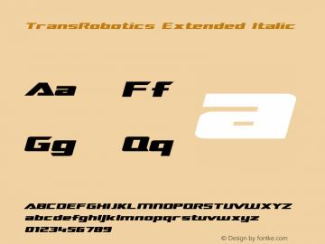 TransRobotics Extended Italic Macromedia Fontographer 4.1 3/12/99 Font Sample