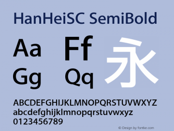 HanHeiSC SemiBold Version 10.11d24e2图片样张