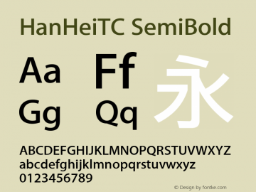 HanHeiTC SemiBold Version 10.11d24e2图片样张