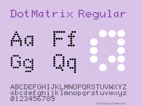 DotMatrix Regular Altsys Fontographer 3.5  3/13/92 Font Sample
