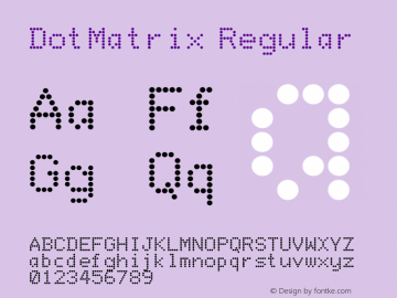 DotMatrix Regular Altsys Fontographer 3.5  3/13/92 Font Sample