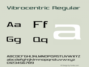 Vibrocentric Regular Macromedia Fontographer 4.1 3/25/98 Font Sample