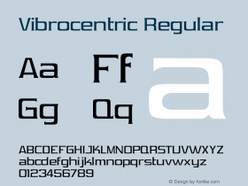 Vibrocentric Regular OTF 3.000;PS 001.001;Core 1.0.29 Font Sample