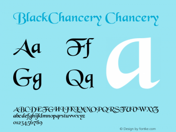 BlackChancery Chancery 001.000 Font Sample