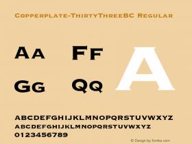 Copperplate-ThirtyThreeBC Regular Altsys Metamorphosis:7/5/91 Font Sample
