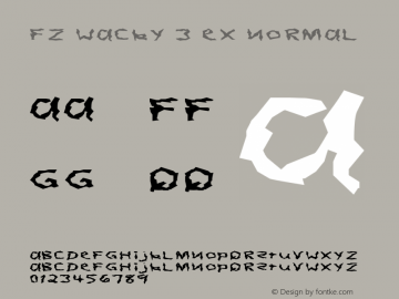 FZ WACKY 3 EX Normal 1.0 Tue Feb 01 11:54:31 1994 Font Sample