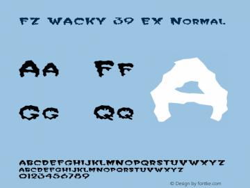FZ WACKY 39 EX Normal 1.0 Thu May 05 16:32:58 1994 Font Sample