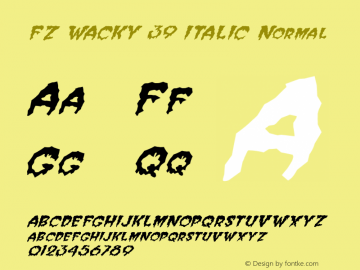 FZ WACKY 39 ITALIC Normal 1.000 Font Sample