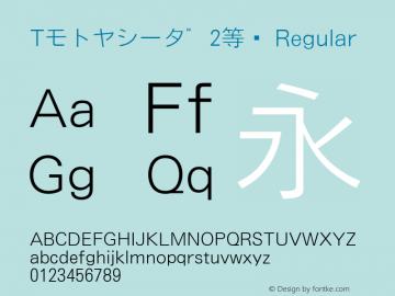 Tモトヤシータ゛2等幅 Regular Version T-2.10 Font Sample