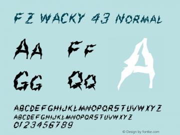 FZ WACKY 43 Normal 1.0 Fri Jan 28 17:49:56 1994 Font Sample