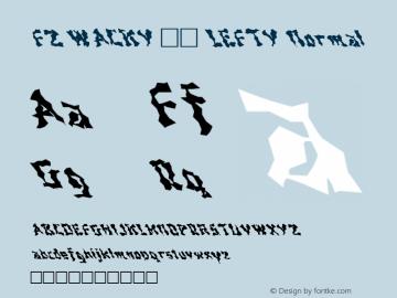 FZ WACKY 44 LEFTY Normal 1.0 Fri Jan 28 17:47:18 1994 Font Sample