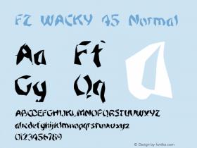 FZ WACKY 45 Normal 1.0 Sun Jan 30 15:54:14 1994 Font Sample