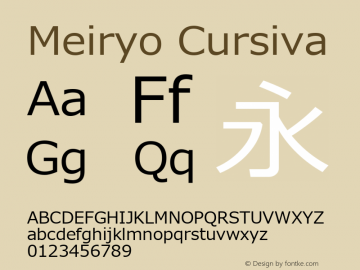 Meiryo Cursiva Version 0.95 Font Sample