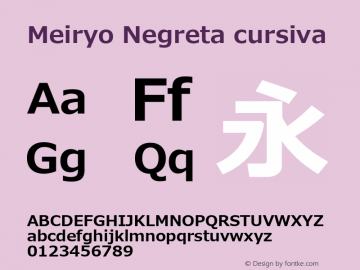 Meiryo Negreta cursiva Version 0.95 Font Sample