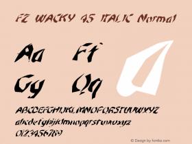FZ WACKY 45 ITALIC Normal 1.000 Font Sample