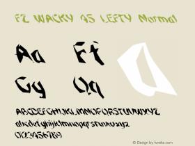 FZ WACKY 45 LEFTY Normal 1.0 Sun Jan 30 15:54:14 1994 Font Sample