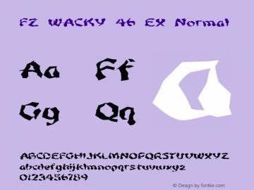 FZ WACKY 46 EX Normal 1.0 Sun Jan 30 16:04:15 1994 Font Sample