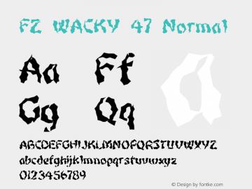FZ WACKY 47 Normal 1.0 Sun Jan 30 16:16:37 1994 Font Sample
