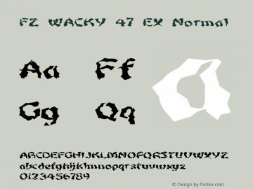 FZ WACKY 47 EX Normal 1.0 Sun Jan 30 16:16:37 1994 Font Sample