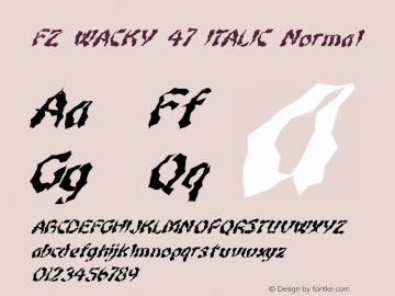 FZ WACKY 47 ITALIC Normal 1.000 Font Sample