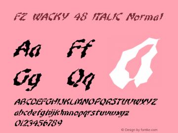 FZ WACKY 48 ITALIC Normal 1.000 Font Sample