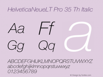 HelveticaNeueLT Pro 35 Th Italic Version 1.000;PS 001.000;hotconv 1.0.38图片样张