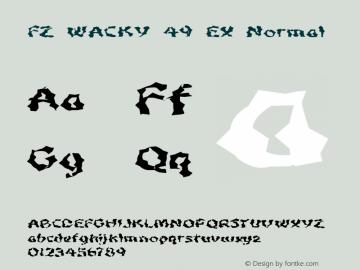 FZ WACKY 49 EX Normal 1.0 Sun Jan 30 16:34:20 1994 Font Sample