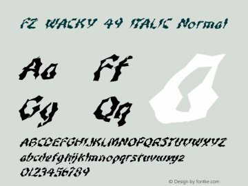 FZ WACKY 49 ITALIC Normal 1.000 Font Sample