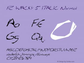 FZ WACKY 5 ITALIC Normal 1.000 Font Sample