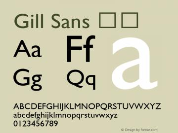 Gill Sans 细体 6.1d9e1 Font Sample