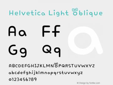 Helvetica Light Oblique 8.0d6e1 Font Sample