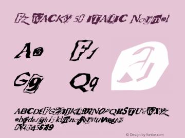 FZ WACKY 50 ITALIC Normal 1.000 Font Sample