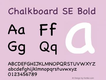 Chalkboard SE Bold 8.1d1e1 Font Sample