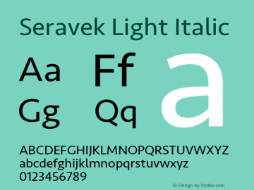 Seravek Light Italic 8.0d5e1 Font Sample