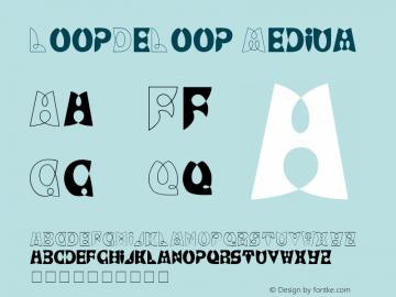 LoopDeLoop Medium 001.001 Font Sample