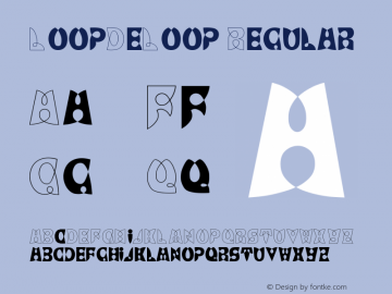 LoopDeLoop Regular Converted from C:\EMSTT\LOOPDELO.TF1 by ALLTYPE Font Sample