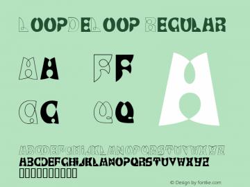 LoopDeLoop Regular Macromedia Fontographer 4.1 12/11/96 Font Sample