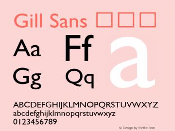 Gill Sans 细斜体 9.0d5e1 Font Sample