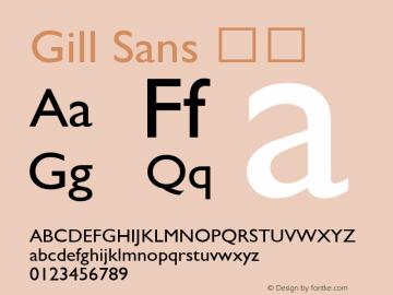 Gill Sans 细体 9.0d5e1 Font Sample