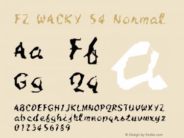 FZ WACKY 54 Normal 1.0 Mon Feb 07 16:29:52 1994 Font Sample