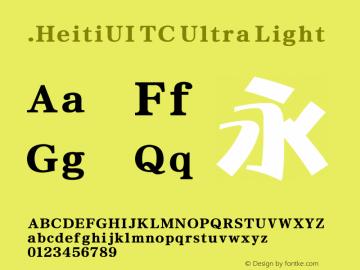 .HeitiUI TC Ultra Light 9.0d9e3 Font Sample