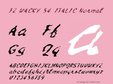 FZ WACKY 54 ITALIC Normal 1.0 Mon Feb 07 16:29:52 1994 Font Sample