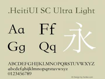.HeitiUI SC Ultra Light 9.0d9e3 Font Sample