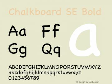 Chalkboard SE Bold 10.0d1e1 Font Sample