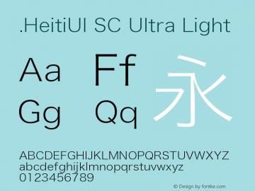 .HeitiUI SC Ultra Light 9.0d9e4 Font Sample