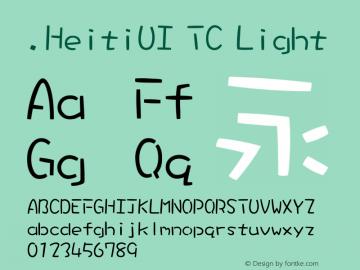 .HeitiUI TC Light Version 0.20 December 3, 2014 Font Sample