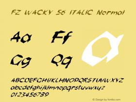 FZ WACKY 56 ITALIC Normal 1.0 Wed Apr 27 16:18:19 1994 Font Sample