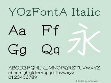 YOzFontA Italic Version 13.09 Font Sample