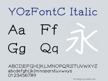 YOzFontC Italic Version 13.09 Font Sample